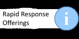 Rapid Response Offerings